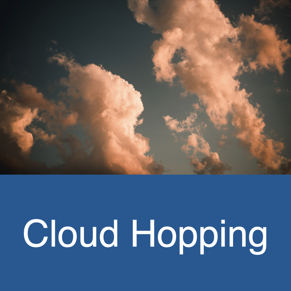 Cloud Hopping - It's What I Do